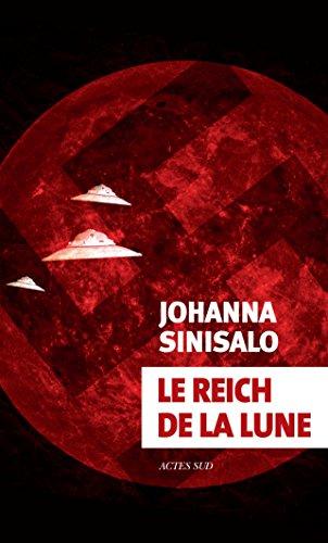 Le Reich de la lune par Johanna Sinisalo