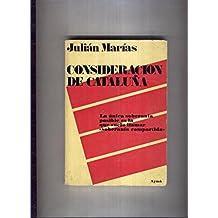Consideracion de Cataluña: Amazon.es: Julian Marias: Libros