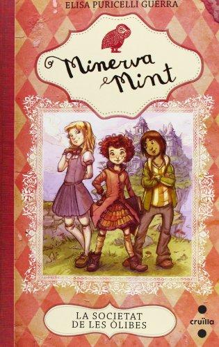 La Societat de les Òlibes (Minerva Mint)