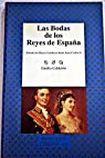 Las bodas de los Reyes de España