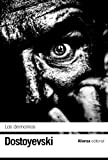 Los demonios (El Libro De Bolsillo - Bibliotecas De Autor - Biblioteca Dostoyevski)