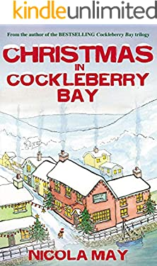 Christmas in Cockleberry Bay: A warm funny festive treat for all ages (English Edition)
