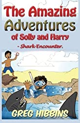 The Amazing Adventures of Solly and Harry-Shark Encounter: Volume Two (Volume 2) by Greg Hibbins (2015-05-15)