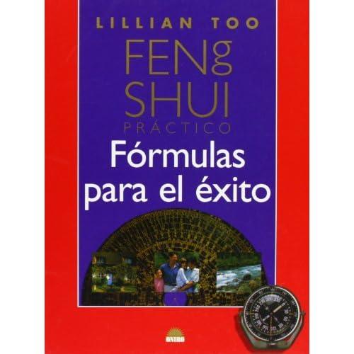 Feng Shui practico / Practice Feng Shui: Formulas Para El Exito / Formulas for Success (Spanish Edition) by Lillian Too (2002-02-02)
