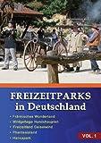 Freizeitparks in Deutschland - Teil 1