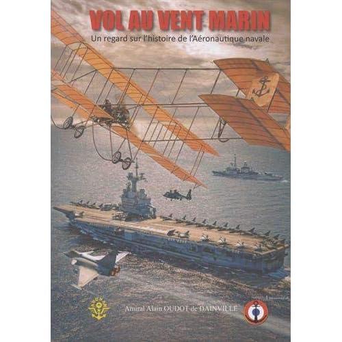 Vol au vent marin : Un regard sur l'aéronautique navale