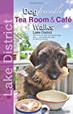 Dog Friendly Tea Room & Cafe Walks: Lake District