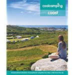 Cool Camping Coast: A hand-picked selection of exceptional campsites less than a mile from the sea 3
