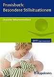 Praxisbuch: Besondere Stillsituationen (Reihe, DHV-Expertinnenwissen)