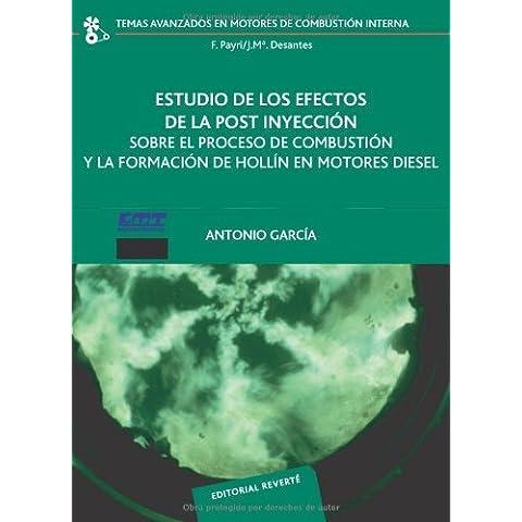 Estudio De Los Efectos De La Post Inyección Sobre El Proceso De Combustión Y La Formaformación (Temas Avanzados en Motores de Combustión Interna)