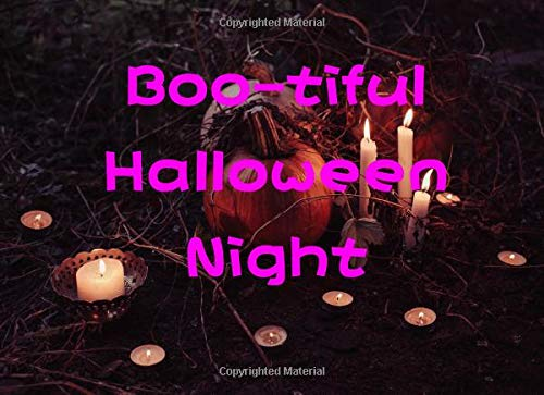 Boo-tiful Halloween Night: Halloween Guest Book To Write In Everything That Makes You Feel Scared (Eine Bootiful Halloween)