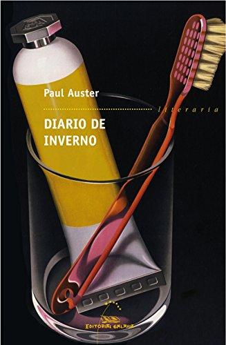 Diario de inverno (Literaria Book 306) (Galician Edition) por Paul Auster