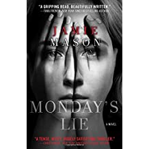 Monday's Lie by Jamie Mason (2015-10-13)