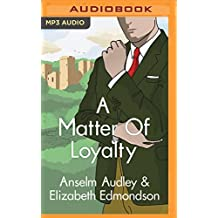 A Matter of Loyalty (Very English Mysteries)