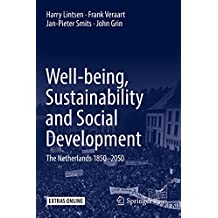 Well-being, Sustainability and Social Development: The Netherlands 1850–2050 (English Edition)