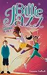 Billie Jazz, tome 5 : Danse ta vie par Guilbault