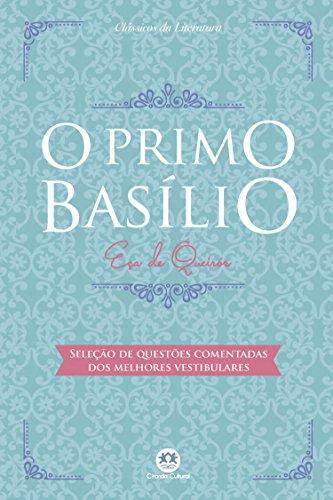 O primo Basílio - Com questões comentadas de vestibular (Portuguese Edition)