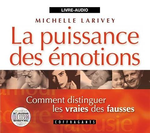 Michelle Larivey - La puissance des émotions : comment distinguer