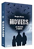 Movers - Tome 1, les passeurs d'ombres