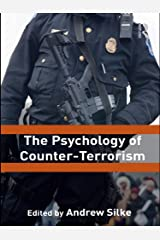 The Psychology of Counter-Terrorism (Political Violence) Kindle Edition