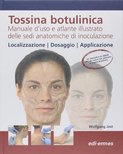 Zoom IMG-2 tossina botulinica manuale d uso