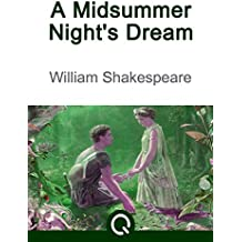 A Midsummer Night's Dream: FREE Of Macbeth By William Shakespeare [100 Greatest Novels Of All TIme- #92, Illustrated] [Quora Media] (English Edition)