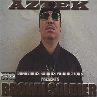 Brown Soldier by Aztek (2004-10-20)