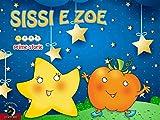Sissi e Zoe