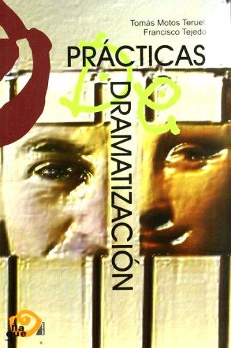Practicas de dramatizacion (Pedagogia Teatral (ñaque))