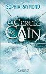 Le cercle de Caïn par Raymond