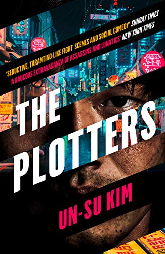 The Plotters: The hottest new crime thriller you\'ll read this year (English Edition)