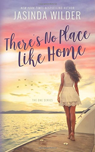 There's No Place Like Home: Volume 3 (The One Series)