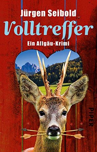 Buchseite und Rezensionen zu 'Volltreffer: Ein Allgäu-Krimi (Allgäu-Krimis, Band 7)' von Jürgen Seibold