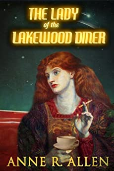 The Lady of the Lakewood Diner by [Allen, Anne R.]