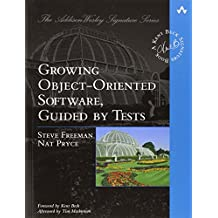 Growing Object-Oriented Software, Guided by Tests (The Addison-Wesley Signature Series)
