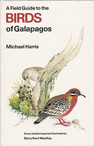 A Field Guide to the Birds of the Galapagos by Michael Harris (1982-07-01)