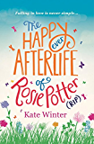 The Happy Ever Afterlife of Rosie Potter (RIP) (English Edition)