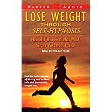 Lose Weight (Self-Hypnosis Series)