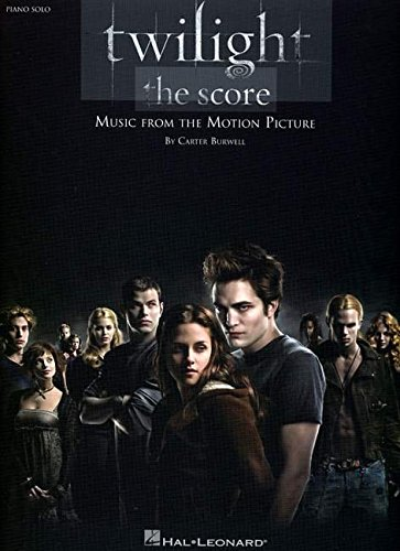 Carter Burwell: Twilight - The Score: The Score: Music from the Motion Picture (Pvg)