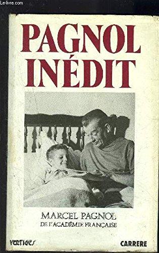 Inédits par Marcel Pagnol