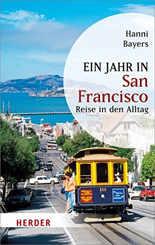 Ein Jahr in San Francisco (HERDER spektrum)