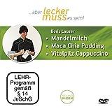 Mandelmilch / Maca Chia Pudding / Vitalpilz Cappuccino, Boris Lauser, DVD