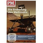 P.M. - Welt des Wissens: Wissenschaft & Technik 2 - Die Eroberung des Weltraums