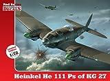 Heinkel He 111 Ps of KG 27 (Kagero Decals Red Series) by Maciej Goralczyk;Andrzej Sadlo(2013-02-15)