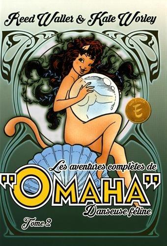 Omaha, danseuse féline, Intégrale Tome 2 :
