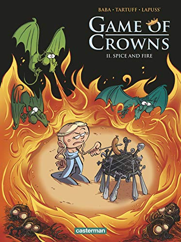 Game of Crowns, Tome 2 : Spice and fire par Lapuss'
