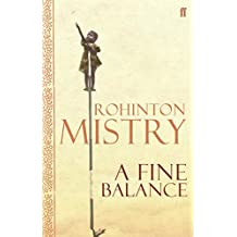 A Fine Balance by Rohinton Mistry (2006-10-19)