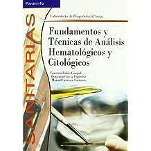 Fundamentos y Técnicas de Análisis Hematológicos y Citológicos