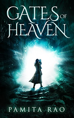 Gates of Heaven: A fantasy action adventure series (Gates of Heaven series Book 1)