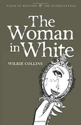 The Woman in White (Tales of Mystery & The Supernatural)